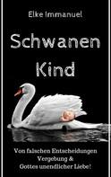 Elke Immanuel: Schwanenkind ★★★★★