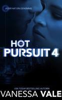 Vanessa Vale: Hot Pursuit - 4