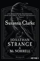 Susanna Clarke: Jonathan Strange & Mr. Norrell ★★★★