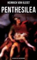 Heinrich von Kleist: Penthesilea (Klassiker des Theaterkanons)