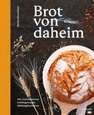 Monika Rosenfellner: Brot von daheim