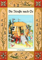 Die Straße nach Oz - Die Oz-Bücher Band 5