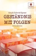 Ursula Schmid-Spreer: Geständnis mit Folgen