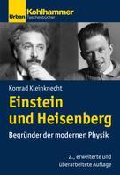 Konrad Kleinknecht: Einstein und Heisenberg