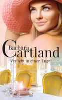 Barbara Cartland: Verliebt in einen Engel ★★★
