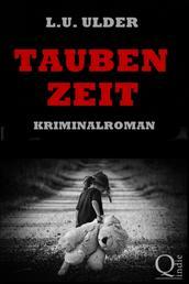 Taubenzeit - Kriminalroman
