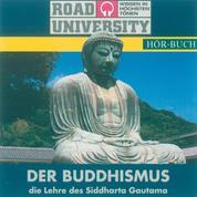 Der Buddhismus - Die Lehre des Siddharta Gautama