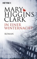 Mary Higgins Clark: In einer Winternacht ★★★★