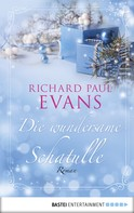 Richard Paul Evans: Die wundersame Schatulle ★★★★