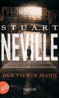 Stuart Neville: Der vierte Mann ★★★★