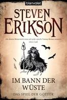 Steven Erikson: Das Spiel der Götter (3) ★★★★