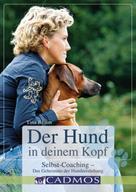 Martina Braun: Der Hund in deinem Kopf ★★★★