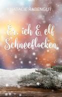 Natalie Rabengut: Er, ich & elf Schneeflocken ★★★★