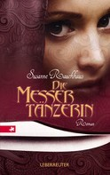 Susanne Rauchhaus: Die Messertänzerin ★★★★