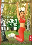 Beatrix Baumgartner: Faszientraining Outdoor ★★★★