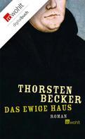 Thorsten Becker: Das ewige Haus