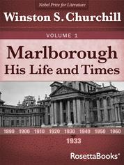 Marlborough: His Life and Times, Volume I