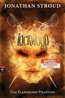 Jonathan Stroud: Lockwood & Co. - Das Flammende Phantom ★★★★★