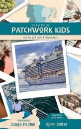 Ein Fall für die Patchwork Kids - Teil 1: Leiche auf dem Freizeitdeck