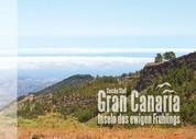 Gran Canaria - Inseln des ewigen Frühlings - Bildband