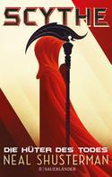 Neal Shusterman: Scythe – Die Hüter des Todes ★★★★