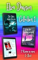 Eliza Dawson: Eliza Dawson Collection I ★★★★★