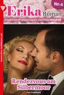Tina Feuerbach: Erika Roman 4 – Liebesroman