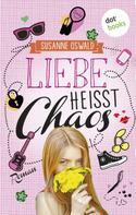 Susanne Oswald: Liebe heißt Chaos ★★★