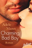 Adele Mann: Charming Bad Boy ★★★★