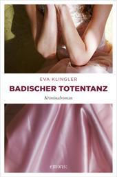 Badischer Totentanz - Kriminalroman