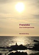 Mechthilde Böing: Franziska ★★★