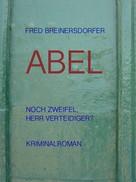 Fred Breinersdorfer: Noch Zweifel, Herr Verteidiger?