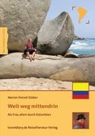 Marion Fennel-Stüber: Weit weg mittendrin ★★★★