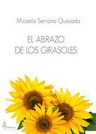 Micaela Serrano Quesada: El abrazo de los girasoles