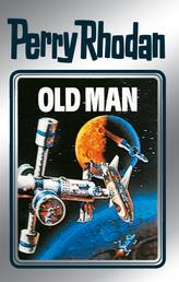 "Perry Rhodan 33: Old Man (Silberband) - Erster Band des Zyklus ""M 87"""