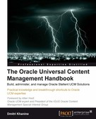 Dmitri Khanine: The Oracle Universal Content Management Handbook