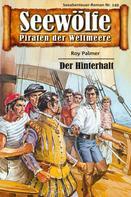Roy Palmer: Seewölfe - Piraten der Weltmeere 149 ★★★★★