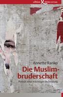 Annette Ranko: Die Muslimbruderschaft