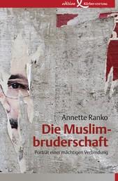 Die Muslimbruderschaft - Porträt einer mächtigen Verbindung