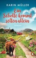 Karin Müller: Ein Schotte kommt selten allein ★★★★