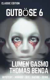 Gutböse 6 - Classic Edition