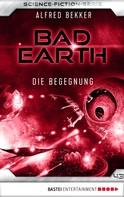 Alfred Bekker: Bad Earth 43 - Science-Fiction-Serie ★★★★
