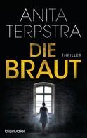 Anita Terpstra: Die Braut ★★★★