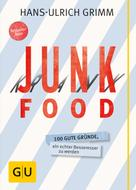 Hans-Ulrich Grimm: Junk Food - Krank Food ★★★