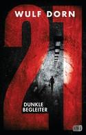 Wulf Dorn: 21 - Dunkle Begleiter ★★★★