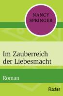 Nancy Springer: Im Zauberreich der Liebesmacht ★★★★★