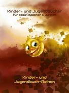 Karim Pieritz: Kinderbücher & Jugendbücher für coole Mädchen & Jungen - Kinderbuch & Jugendbuch-Reihen