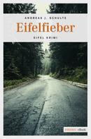 Andreas J. Schulte: Eifelfieber ★★★★