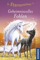 Linda Chapman: Sternenschweif, 10, Geheimnisvolles Fohlen