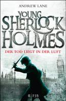 Andrew Lane: Young Sherlock Holmes ★★★★